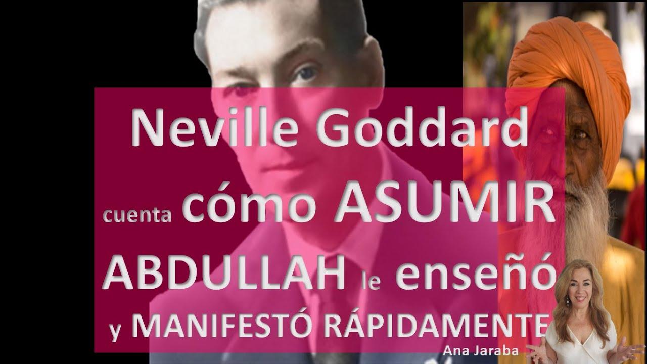 Download NEVILLE GODDARD explica CÓMO ASUMIR. ABDULLAH le enseñó y MANIFESTÓ RÁPIDO SU DESEO [ Audio Español]
