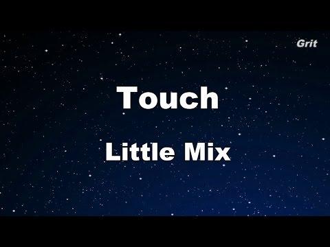 Touch - Little Mix Karaoke 【No Guide Melody】 Instrumental