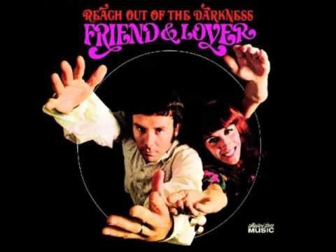 FRIEND AND LOVER* Reach Out Of The Darkness  1967 HQ