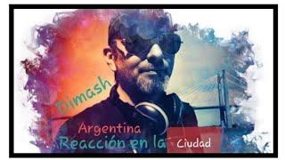 DIMASH, Argentina reacciona.