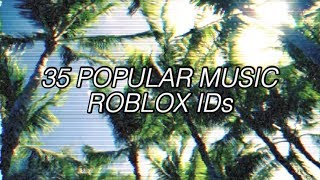 35 POPULAR MUSIC ID CODES FOR ROBLOX | 2019 | in description too!