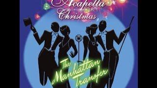 THE MANHATTAN TRANSFER ☊  An Acapella Christmas [full cd]