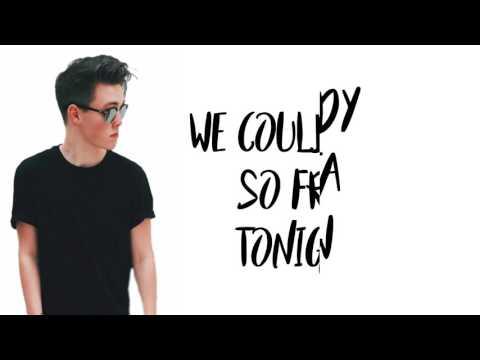 Why Don't We- Nobody Gotta Know (lyrics)