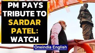 Sardar Patel birth anniversary: PM pays tribute at Statue of Unity | Oneindia News