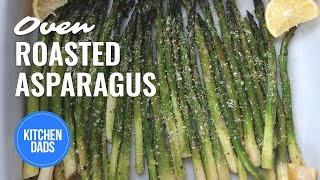 Roasted Asparagus with Lemon and Parmesan | How to Roast Asparagus | Kitchen Dads Cooking