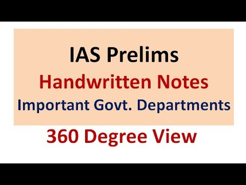 IAS Prelims Important Govt.Department (360 Degree View ) HandWritten Notes