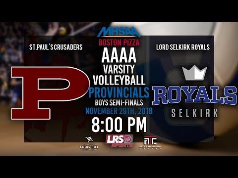 2018 MHSAA Boston Pizza Volleyball Provincial Boys Semi-Final - St.P Crusaders VS. LS Royals