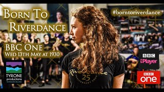 Born to Riverdance - Our Lives - BBC One
