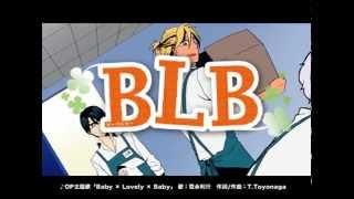 「BLB」PV第一弾