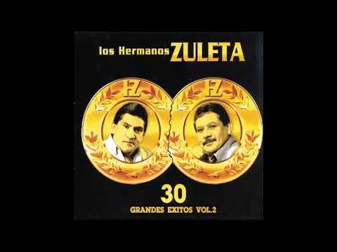 LOS HERMANOS ZULETA 30 GRANDES EXITOS VOL. 2 CD COMPLETO HQ