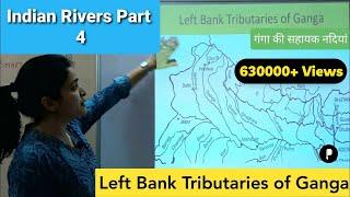 Rivers of India (भारत की नदियां) Part 4 - Left Tributaries (सहायक नदियां) of Ganga