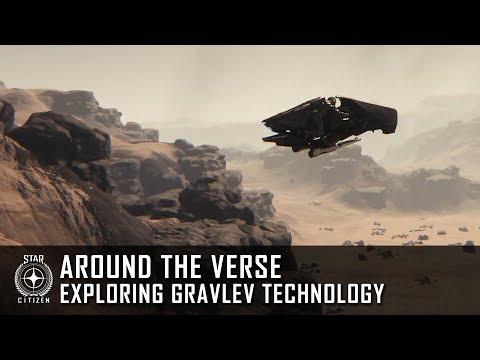 Star Citizen: Around the Verse - Exploring Gravlev Technology