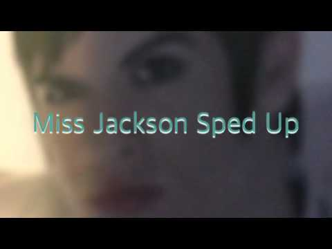 Miss Jackson (Ft. LOLO) Sped Up