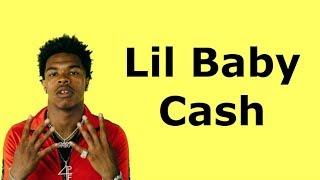 Lil Baby - Cash (Lyrics)