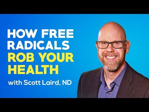 How Free Radicals Rob Your Health | Health Update with Scott Laird, ND | Episode 9 thumbnail