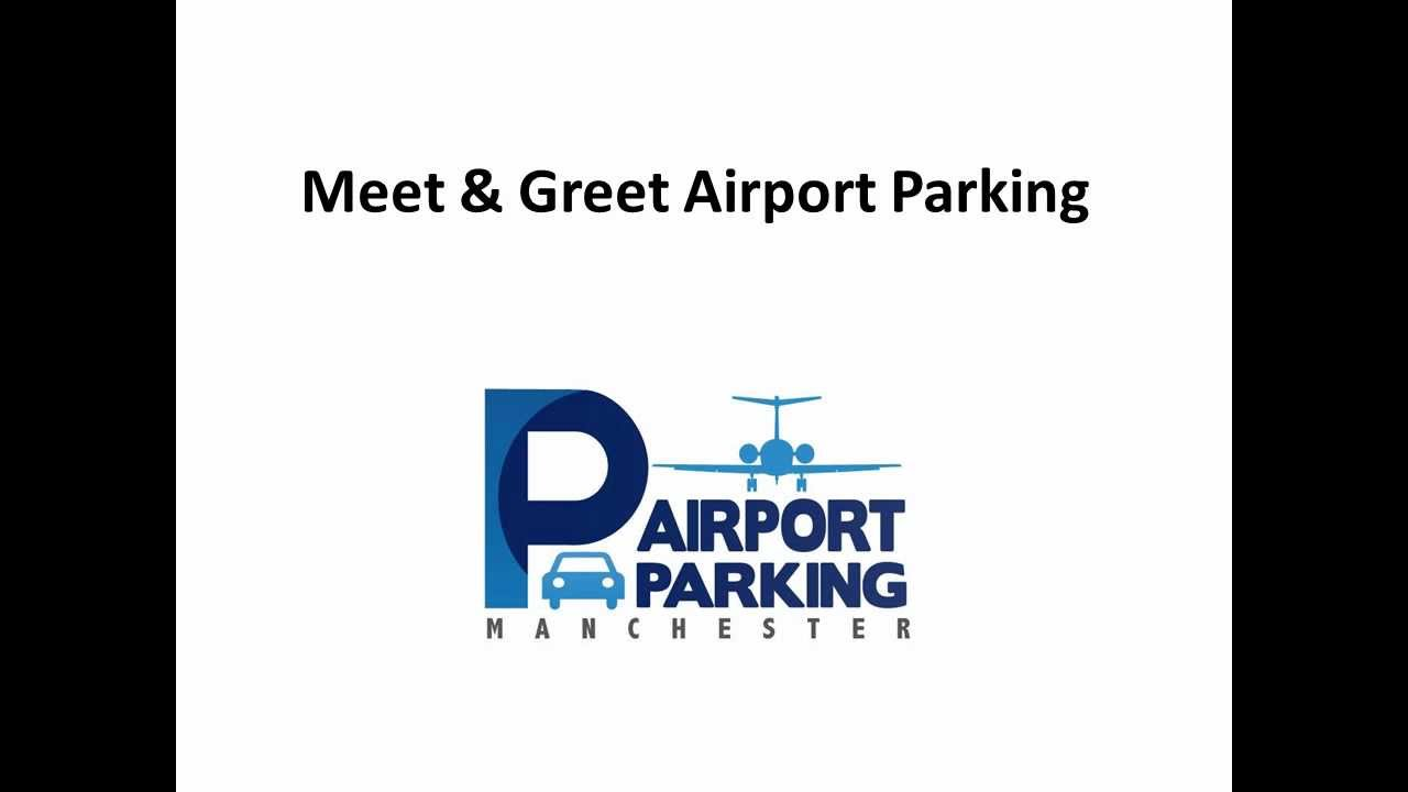 How meet and greet parking works complete solution for manchester how meet and greet parking works complete solution for manchester airport parking kristyandbryce Images
