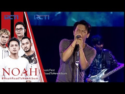 "RCTI MUSIC FEST - NOAH ""My Situation"" [16 SEPTEMBER 2017]"