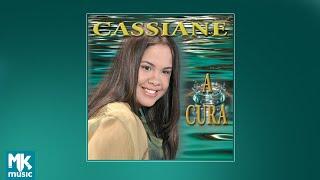 💿 Cassiane - A Cura (CD COMPLETO)