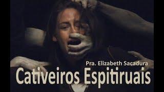 IGREJA UNIDADE DE CRISTO / Cativeiros Espirituais  -  Pra. Elizabeth Sacadura
