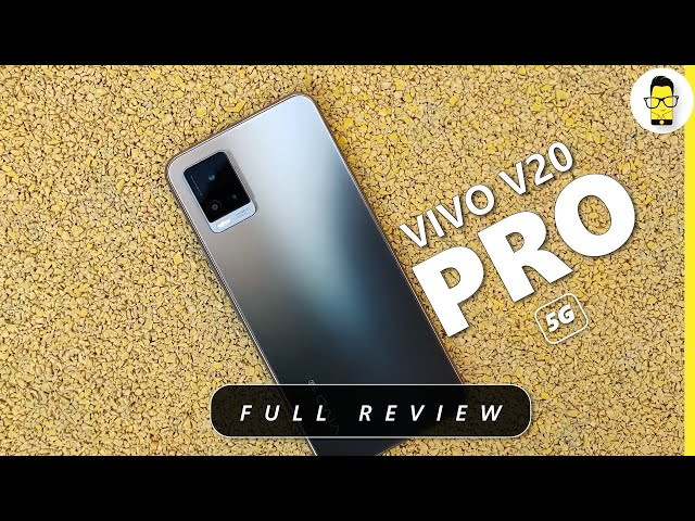 Vivo V20 Pro 5G Review - A good purchase under 30K