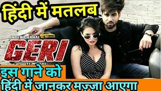 GERI INDER CHAHAL (Hindi lyrics) FT WHISTLE   RAJAT NAGPAL   PUNJABI SONGS MEANING IN HINDI