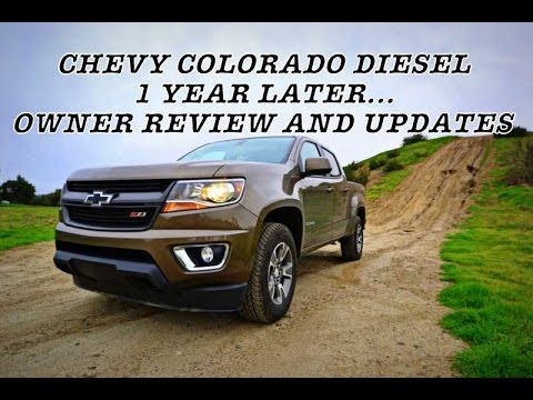 Chevy Colorado Diesel 1 Year Later Youtube