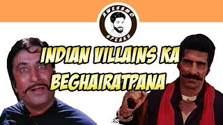INDIAN VILLAINS KA BEGHAIRATPANA | AWESAMO SPEAKS