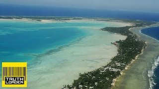 Kiribati: The Country Killed By Climate Change - Truthloader