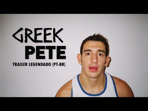 Greek Pete Trailer Legendado