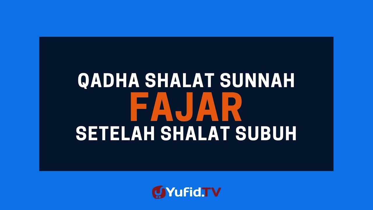 Qadha Shalat Sunnah Fajar Setelah Sholat Subuh Poster Dakwah
