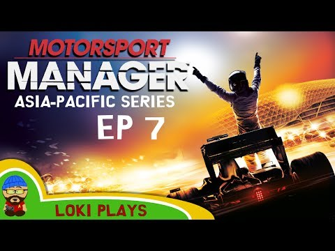 🚗🏁 Motorsport Manager PC - Lets Play EP7 - Asia-Pacific - Phoenix GP- Loki Doki Don't Crash