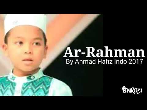 Download Lagu MERDU Bacaan Surat Ar-Rahman Dari AHMAD HAFIDZ INDONESIA