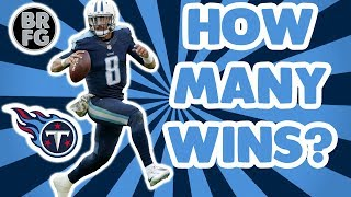 How Many Games Will The Tennessee Titans Win In 2018?