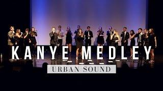 Kanye Medley - Urban Sound A Cappella