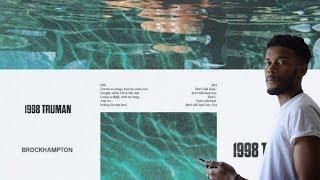 BROCKHAMPTON - 1998 TRUMAN REACTION/REVIEW