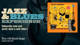 Liane Carroll - That Old Black Magic - JazzAndBluesExperience