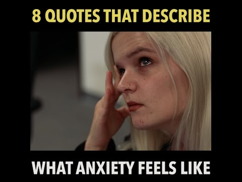 8 Quotes That Describe What Anxiety Feels Like