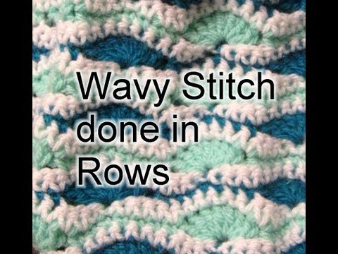 Wavy Stitch in Rows – Crochet Tutorial