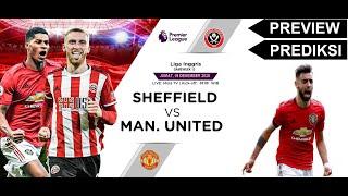 Download lagu PREVIEW : Sheffield vs Man United | Merangsek Ke Dua Besar | Tancap gas Bruno dan Rashford !!!