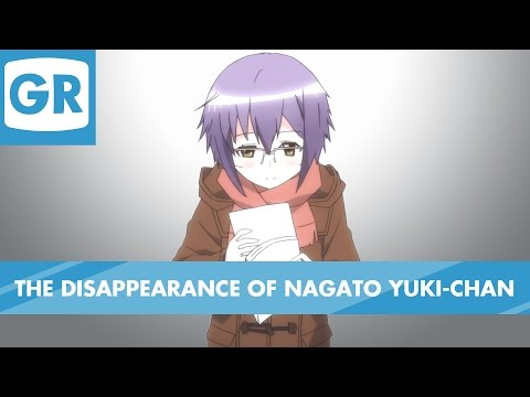 GR Anime Review: The Disappearance of Nagato Yuki-chan