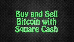 Buy and Sell Bitcoin with Square Cash