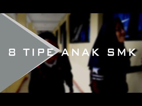 Pelajar SMK - 8 Tipe Anak SMK