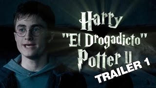 EL BANANERO - TRAILER 1 - HARRY EL DROGADICTO POTTER