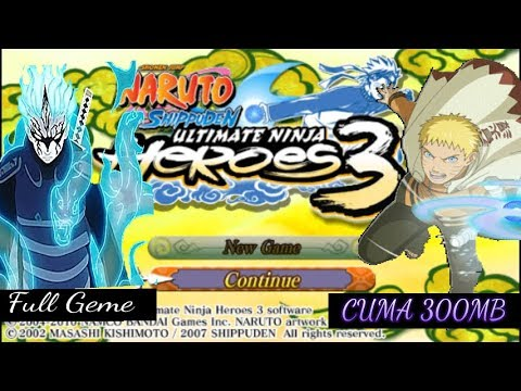 300mb Naruto Ultimate Ninja Heroes 3 Full Geme Youtube