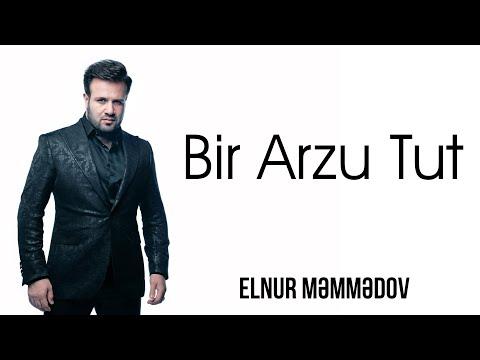 Elnur Memmedov - Bir arzu tut