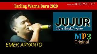 Lagu Baru *JUJUR - EMEK ARYANTO