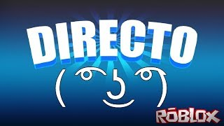 Roblox Live With Subs UNETE YAA :D