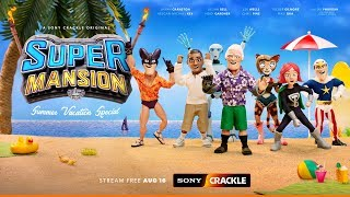 SuperMansion Summer Vacation Special — Only on Sony Crackle
