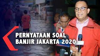 Kumpulan Pernyataan Anies Baswedan yang Jadi Sorotan Soal Banjir Jakarta 2020