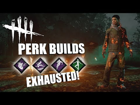 EXHAUSTED! | Dead By Daylight LEGACY SURVIVOR PERK BUILDS